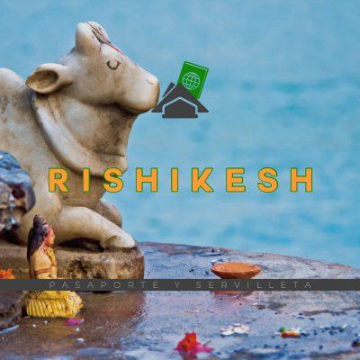 Pasaporte y servilleta: Rishikesh y Masala